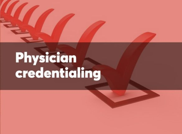 3 Quick Steps To Physician Credentialing Process
